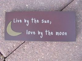 Primitive Wood Block 31432L - Live by the Sun Love by the Moon - €3,59 EUR
