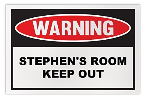Personalized Novelty Warning Sign: Stephen's Room Keep Out - Boys, Girls, Kids,