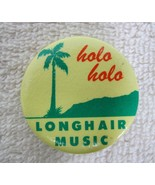 1980s Rock and Roll Pin Back Button Holo Holo Long Hair Music Plam Tree ... - $9.90