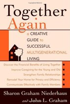 Together Again: A Creative Guide to Successful Multigenerational Living ... - $11.87