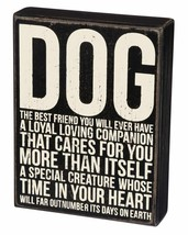 "Dog Best Friend You Will Ever Have Box Sign Primitives Kathy 6"" x 8"" Wood - $19.95"