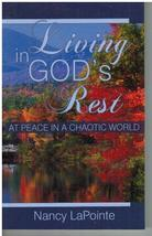 Living in God's Rest At Peace in a Chaotic Worl... - $7.75