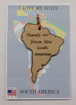 There's No Place Like South America Wood Country Ornament Made in the USA - $11.95