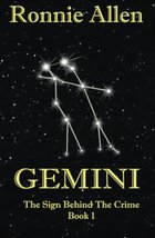 Gemini: The Sign Behind the Crime ~ Book 1 (Volume 1) [Paperback] Allen,... - $10.98