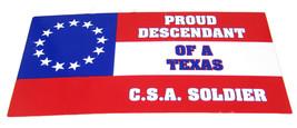 Lot of 6 Proud Descendant of a Texas CSA Soldier Decal Bumper Sticker  - $13.88