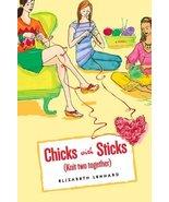 Chicks with Sticks (Knit Two Together) [Oct 19, 2006] Lenhard, Elizabeth - $9.81