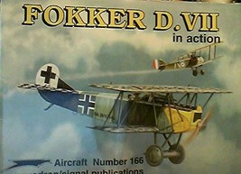 Fokker D.VII in Action - Aircraft No. 166 D. Edgar Brannon; Joe Sewell a... - $17.81