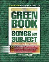 The Green Book of Songs by Subject: The Thematic Guide to Popular Music ... - $36.63