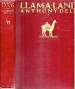 1927 LLAMA LAND EAST & WEST OF THE ANDES IN PERU ILLUSTRATED FIRST EDITI... - $127.71