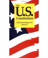 The U.S. Constitution And Fascinating Facts About It - $2.00