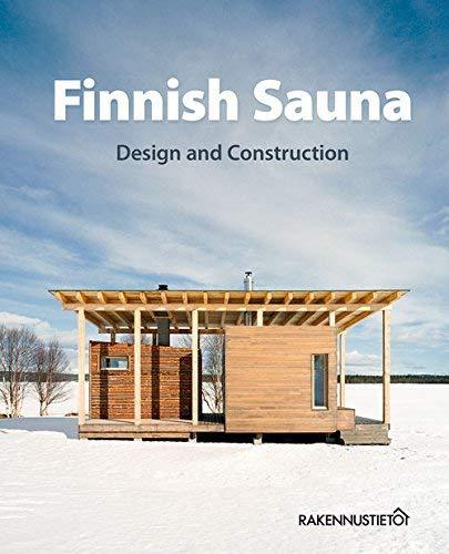 Finnish Sauna  Design and Construction The Building Information Foundation RTS