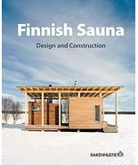 Finnish Sauna  Design and Construction The Building Information Foundati... - $499.99