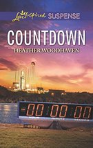 Countdown (Love Inspired Suspense) [Mass Market Paperback] Woodhaven, Heather