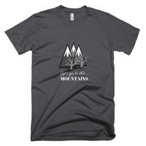 Go To The Mountains T Shirt for Men, Outdoor activity, Motivational T Shirt - $32.00+