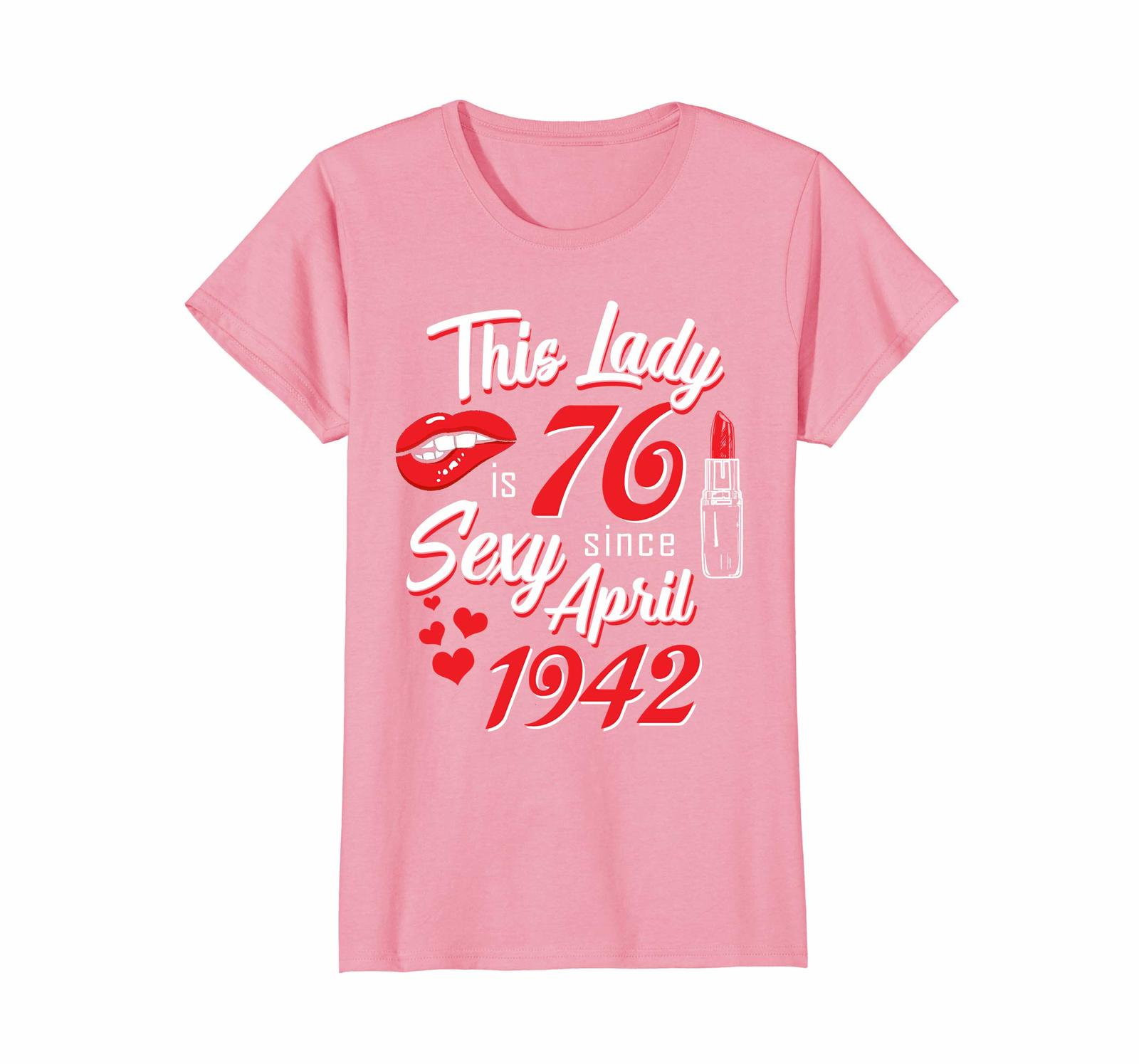 Funny Shirts - Vintage April 1942 76th Birthday Gift 76 This Lady Awesome Wowen image 2