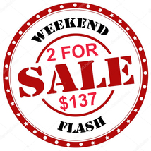 WEEKEND SPECIAL FLASH ANY 2 FOR $137 INCLUDES ALL LISTINGS IBEST OFFERS ... - $0.00