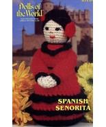 "Spanish Senorita 10.5"" Doll Annie's Dolls of the World Crochet Pattern Leaflet - $2.67"