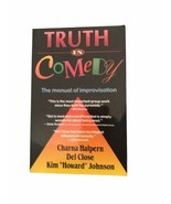Truth in Comedy : The Manual of Improvisation - $10.99