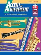 Accent on Achievement, Bassoon, Book 1 [Paperback] O'Reilly, John and Wi... - $4.90
