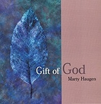 GIFT OF GOD by Marty Haugen