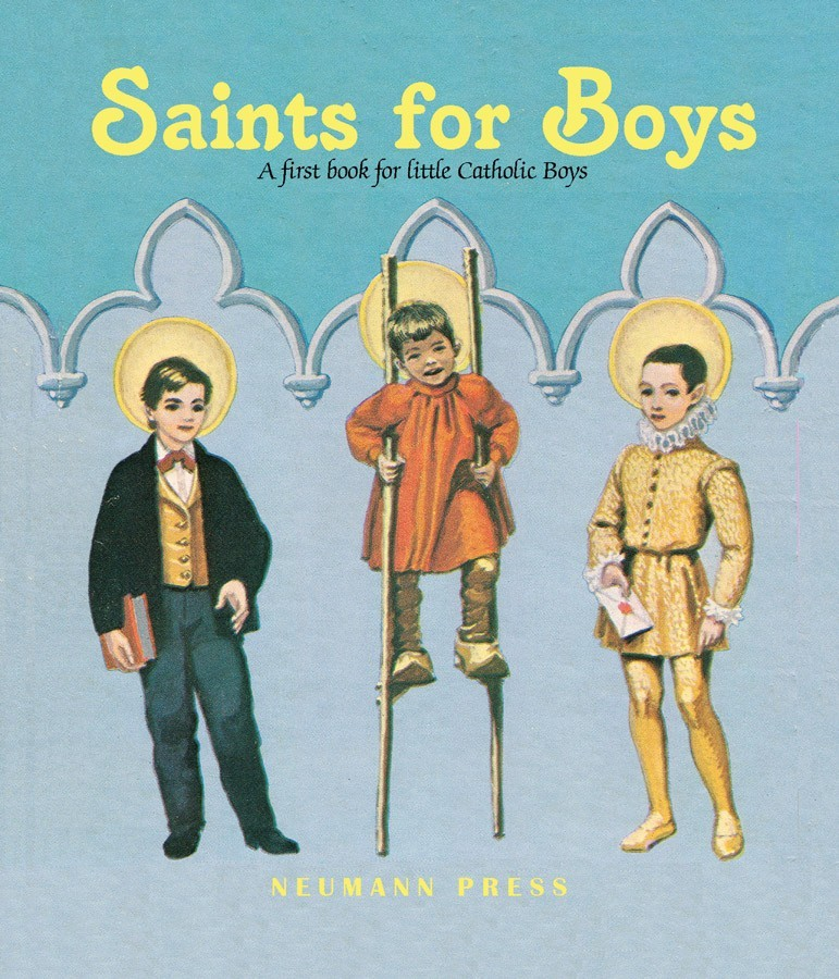 Saints for boys a first book for little catholic boys