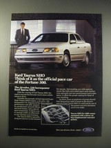 1990 Ford Taurus SHO Ad - Ford Taurus SHO Think of it as the official pace car  - $14.99