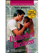 Unfinished Business (Silhouette Intimate Moments) By Nora Roberts - $4.40