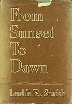 From sunset to dawn;: A book of meditations to help those in grief Smith... - $39.99