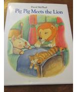David McPhail Pig Pig Meets The Lion - $14.99