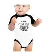 I Love You Dad Baby Baseball Shirt Cute Baby Gifts For Fathers Day - $15.99