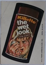 1974/ 6th S TOPPS WACKY sticker Killette The WEt Look Extra Sloppy 12 spritzes - $1.95