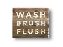 Wash Brush Flush - Rustic Wood Sign On Cedar Wood - Size 14 x 14 - Item... - $33.00