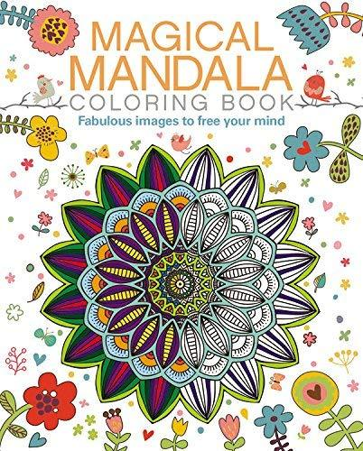 Primary image for Magical Mandala Coloring Book: Fabulous images to free your mind (Arcturus Color
