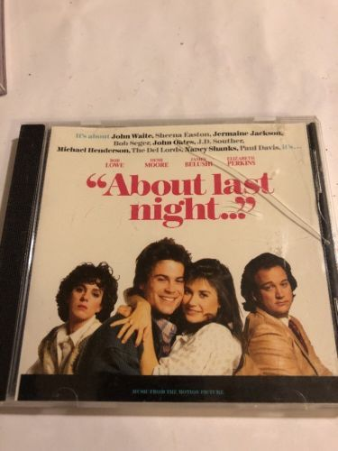 Primary image for About Last Night Soundtrack (CD, Nov-1988, EMI) Mint Condition SHEENA EASTON