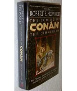 The Coming of Conan: The Cimmerian [Hardcover] Robert E. Howard and Mark... - $39.97