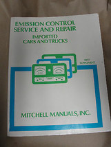 MITCHELL 1977 SUPPLEMENT EMISSION CONTROL SERVICE & REPAIR IMPORTED CARS... - $12.99