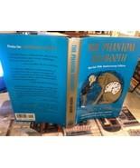 The Phantom Tollbooth by Norton Juster (1996, HC DJ 35th Anniversary) - $15.83