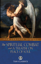 The Spiritual Combat and a Treatise on Peace of Soul  by Dom Lorenzo Scupoli image 1