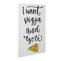 Pizza And You Motivational Quote White CANVAS Wall Art Home Décor - $22.28