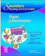 Saunders Nursing Survival Guide: Fluids and Electrolytes by Cynthia C. C... - $9.49