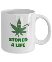 Weed coffee mug - Stoned 4 life cannabis leaf smoking bud - funny 420 ganja gift - $20.90