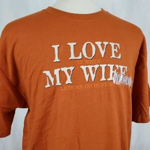 I Love it When My Wife Let's Me Go Hunting T-Shirt XL Cotton Deer Turkey... - $17.99