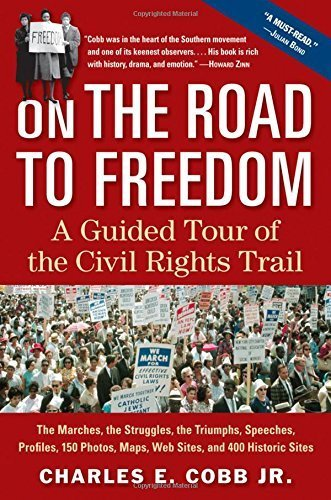 On the Road to Freedom: A Guided Tour of the Civil Rights Trail [Paperback] [Dec