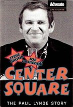 Center Square: The Paul Lynde Story Book Club edition by Wilson, Steve; ... - $36.57