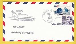 NASA 747 TRANSPORT AIR ABORT HYDRAULIC FAILURE EDWARDS CA DEC 2 1975 - $1.78