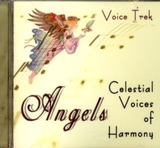 ANGELS CELESTIAL VOICES OF HARMONY by Voice Trek