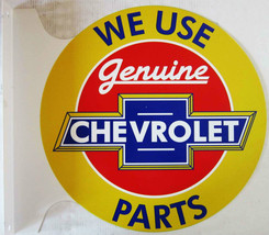 "Genuine Chevrolet Parts Flange Sign 12"" Diameter - $60.00"