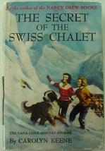 Dana Girls Secret of the Swiss Chalet 2nd Print hcdj #20 Nancy Drew auth... - $32.00