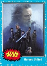 2017 Star Wars Journey To The Last Jedi #110 Heroes United - €0,86 EUR