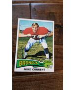 1975 Topps Autografato Scheda Mike Currant Broncos Delfini Buccaneers Oh... - $59.91